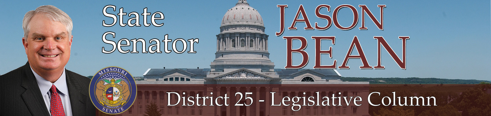 Sen. Jason Bean's Legislative Column for March 8, 2021 – Missouri Senate